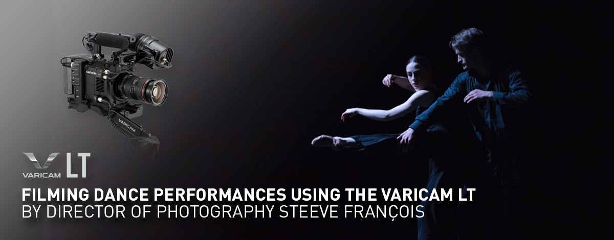 Filming dance performances using VariCam LT